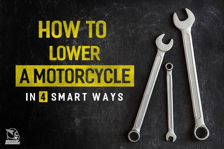 how to lower a motorcycle