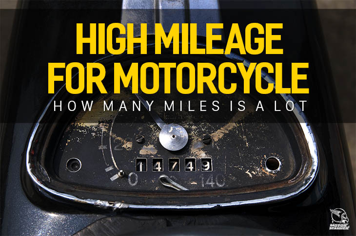 what-is-high-mileage-for-motorcycle