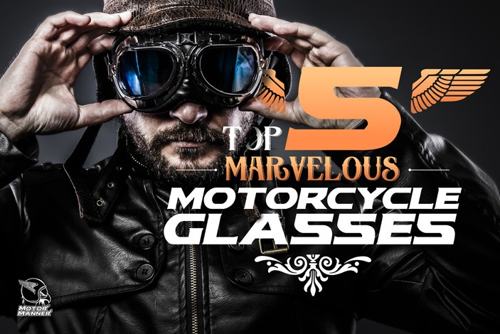 1ea44d6e86 Best Motorcycle Glasses Reviews  What to Look For   The Top 5