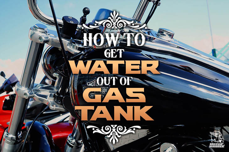 how to get water out of gas tank