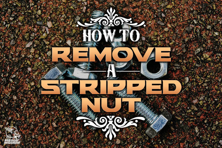 how to remove a stripped nut