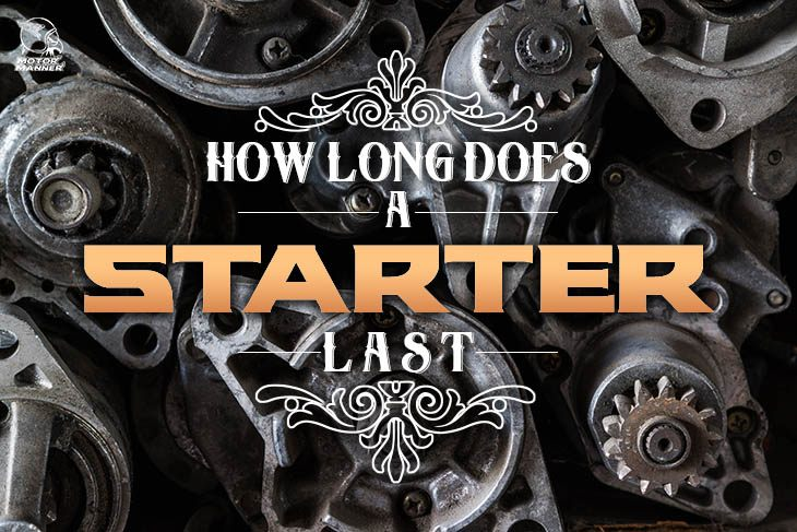 how long does a starter last